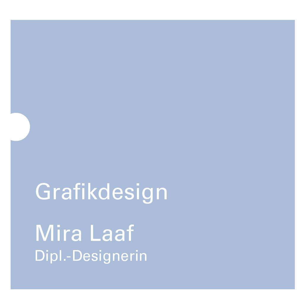 Mira Laaf Dipl.-Designerin